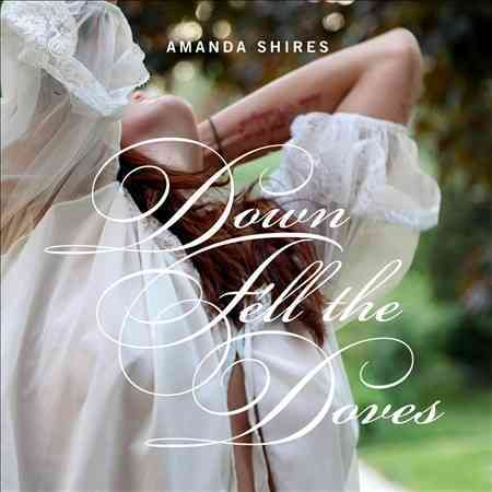 DOWN FELL THE DOVES BY SHIRES,AMANDA (CD)
