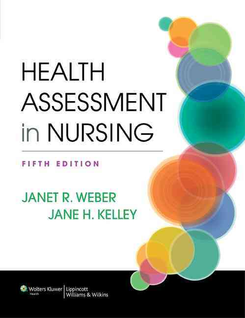 Health Assessment in Nursing, 5th Ed. + Prepu By Lippincott Williams & Wilkins (COR)